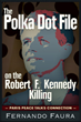 New book claims there is a link between the assassination of Senator Robert F. Kennedy and the Nixon conspiracy to scuttle the Paris Peace Talks
