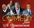 The Mother's Day Comedy Jam makes a memorable Mother's Day gift.