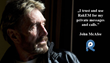 Cyber Security Expert John McAfee Uses and Trusts RakEM for His Private Messages