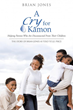 New Xulon Book Gives Prominence To Non-Custodial Parents' Struggle Facing Child Custody Battles, Judicial, Injustices, And Hopelessness Standing Through The Storm
