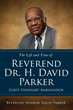 Inspiring New Xulon Book: Reflections Of The Life And Legacy Of An Anointed And Prophetic Gospel Preacher
