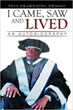 Paul Okamnaonu Nwaogu Proclaims 'I Came, Saw and Lived'