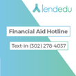 LendEDU Launches Text-in Financial Aid Hotline for Students and Families