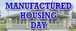 Thursday is Manufactured Housing Day