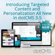 DotCMS Content Management and Digital Experience Platform Empowers Digital Teams with Targeted Content and Personalization for Improved Customer Experience Management