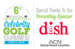 Planning Underway for Annual Ronald McDonald House Celebrity Golf Tournament, Hosted by ACN, Inc – Dish Announced as Titanium Presenting Sponsor
