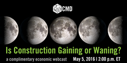 CMD's complimentary webcast - featuring industry-leading chief economists from The American Institute of Architects, The Associated General Contractors of America (AGC) and CMD.