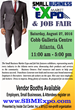 Small Business Market Expo and Job Fair will be held on Saturday, August 21, 2016 at the Cobb Galleria Centre in Atlanta, Georgia