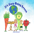 """Children's E-Book """"It's Easy Being Green"""" Released to Celebrate Earth Day 2016"""