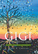 Jerri R. Greene Releases 'Gigi and the Little Ones'
