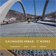 New Galvanized Reinforcing Steel (Rebar) Website, Brochure, & Technical Center Launched