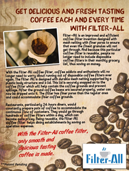 With this invention, people would save a lot of money because they no longer need to use disposable coffee filters.
