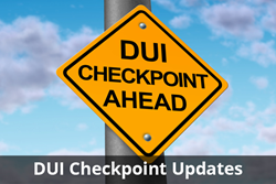 DUI Checkpoints Times and Locations