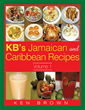 Ken Brown Releases 'KB's Jamaican and Caribbean Recipes Vol 1'