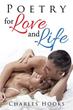 New Poetry Book Celebrates Life, Love