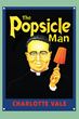 """Charlotte Vale's New Book, """"The Popsicle Man,"""" Details a Gruesome Murder in the Shadow of the Controversial Priest, Charles E. Coughlin, aka """"the father of hate radio."""""""