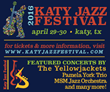 The Jazz Network Worldwide Features the Katy Jazz Festival April 29-30, 2016 Weekend Festival Featuring The Yellowjackets, Pamela York Trio and the MSMJazz Orchestra