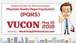 iPatientCare to Demonstrate PQRS in its Upcoming VUCON