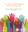 Shady Grove Fertility Partners with RESOLVE to Promote National Infertility Awareness Week®