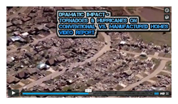 Still from Tornadoes & Hurricanes vs. Conventional Housing and Manufactured Homes - Video Report