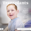 "Leaders in Transplantation Unite for Mediaplanet's ""Transplants"" Campaign"