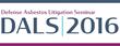 Defense Asbestos Litigation Seminar is June 8-10, 2016 in Las Vegas
