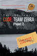 Dale Greenwell Weaves Intrigue, Suspense in 'Code: Team Zebra'