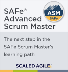 New SAFe Advanced Scrum Master (ASM) Certification
