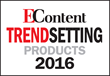 EContent Magazine Introduces EContent's Trendsetting Products of 2016 List