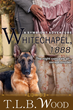 Jack the Ripper Returns in the New Release of WHITECHAPEL - 1888, by author T.L.B Wood - Complimentary Copies Available Now