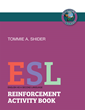 "Tommie A. Shider's new book ""ESL - Reinforcement Activity Book"" is an engaging educational book full of exciting activities."