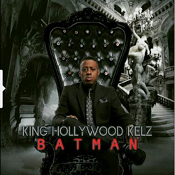 King Hollywood Kelz - Batman