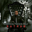 "King Hollywood Kelz Releases New Music Single ""Batman"""