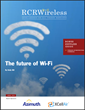 The Future of Wi-Fi: An Editorial Feature Report