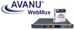 New Management Interface for AVANU WebMux Enterprise-class Load Balancing/ADC Solution to Optimize Use With Mobile Technology