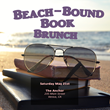 Announcing the Beach-Bound Book Brunch: An Opportunity for Authors and Reader to Discuss Top Summer Books