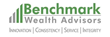 Benchmark Wealth Advisors Launches Independent Registered Investment Advisory Firm