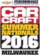 Registration and Tickets Now Available for 2016 CAR CRAFT Summer Nationals in Milwaukee July 15-17