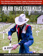 "Announcing the New Book ""An Air That Still Kills"": Research Shows Abnormally Toxic Asbestos in Millions of Homes, EPA Remains Silent"
