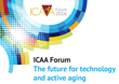 "International Council on Active Aging ""Think Tank"" on the Future for Technology and Active Aging in Washington, DC"