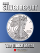 "Swiss America Releases the ""2016 Silver Report: The Global Metal"" a New Precious Metals White Paper"