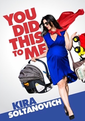 """Knocked Up Stand Up, Comedian Kira Soltanovich Releases Latest Special """"You Did This To Me"""", Filmed While 7 Months Pregnant"""
