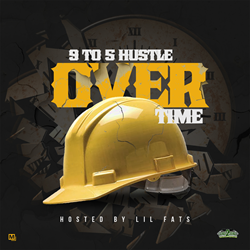 9 to 5 Hustle - Over Time