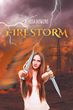 """Author A. D. Bowers's new book """"Firestorm"""" is an action packed love story peppered with supernatural characters and a delightfully perceptive twist."""