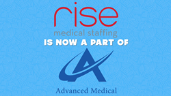 Advanced Medical travel therapy staffing Acquires Rise Medical Staffing