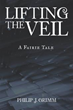 Debut Book Reveals 'Truth About God, Soul' Through 'Lifting the Veil'