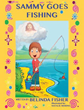 New Xulon Juvenile Fiction Combines a Fun-Filled Fishing Trip with Valuable Lessons about Jesus