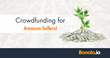 New Gold Rush: Amazon FBA Sellers Earn Huge Profits for Crowd Fund Investors Through Bonolo.io