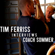 Tim Ferriss Interviews GymnasticBodies' Coach Christopher Sommer on his #1 Ranked Podcast