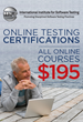 The International Institute for Software Testing Just Announced that All Online Courses Leading to Software Testing Certifications Have Been Discounted to $195 Per Course